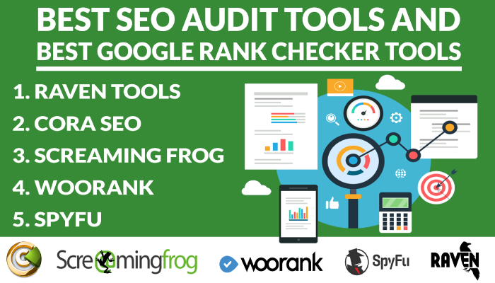 Best SEO Audit Tools and Best Google Rank Checker Tools