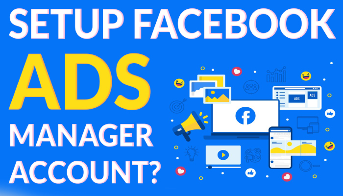 How to Setup Facebook Ads Manager Account