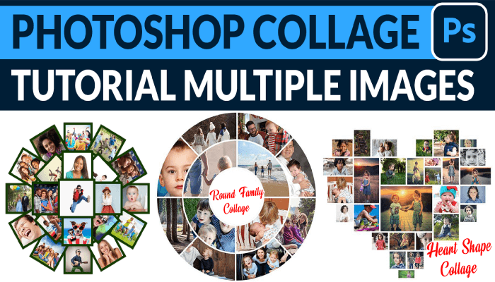 Photoshop Collage Tutorial Multiple Images