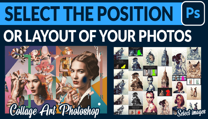 Select the Position or Layout of Your Photos