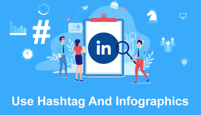 Use hashtag and infographics