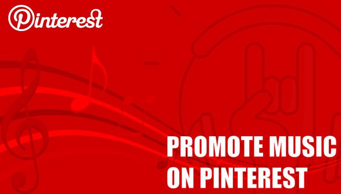 promote music on Pinterest