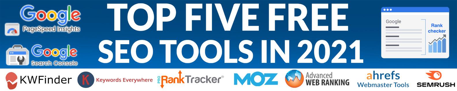 Top Five Free SEO Tools in 2021